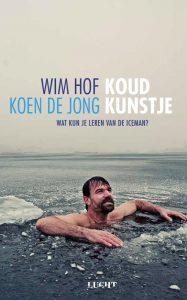 Koud kunstje van Wim Hof - Boekentip van onze redactie - Vivonline