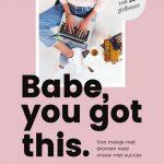 Babe, you got this - Emilie Sobels & Martje Haverkamp - Viv Online